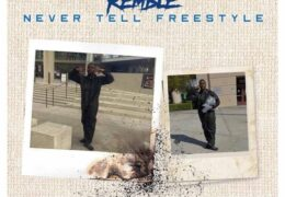 Remble – Never Tell Freestyle (Instrumental) (Prod. By ROBBIE)