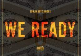 Soulja Boy & Migos – We Ready (Instrumental) (Prod. By Purpdogg)