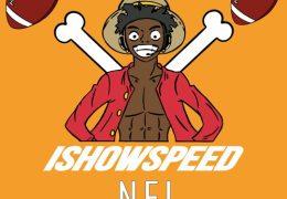 IShowSpeed – NFL Freestyle (Instrumental) (Prod. By YeahItIs & ShyGuyMadeIt)